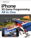 Jeremy  Alessi — iPhone 3D Game Programming All In One