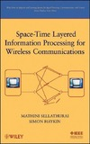 Sellathurai M., Haykin S. — Space-Time Layered Information Processing for Wireless Communications