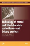 Talbot G. — Science and Technology of Enrobed and Filled Chocolate, Confectionery and Bakery Products
