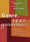 Knapp P., Watkins M. — Genre, Text, Grammar. Technologies for Teaching And Assessing Writing