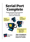Jan Axelson, Lakeview Research — Serial Port Complete: Programming and Circuits for Rs-232 and Rs-485 Links and Networks
