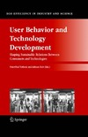 Verbeek P.-P. (ed.), Slob A. (ed.) — User Behavior and Technology Development: Shaping Sustainable Relations Between Consumers and Technologies