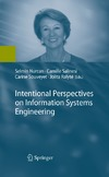 Selmin Nurcan, Camille Salinesi, Carine Souveyet — Intentional Perspectives on Information Systems Engineering