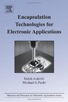 Haleh Ardebili, Michael Pecht — Encapsulation Technologies for Electronic Applications (Materials and Processes for Electronic Applications)