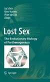 Schon I. (ed.), Martens K. (ed.), Dijk P. (ed.) — Lost Sex: The Evolutionary Biology of Parthenogenesis