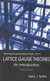 Heinz J. Rothe — Lattice Gauge Theories: An Introduction