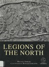 Simkins M., Embleton R. — Legions of the North: With visitor information