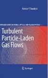 Varaksin A.Y. — Turbulent Particle-Laden Gas Flows
