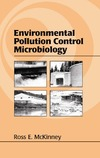 McKinney R. — Environmental Pollution Control Microbiology: A Fifty-Year Perspective