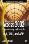 Korol J. — Access 2003 Programming by Example with VBA, XML, and ASP