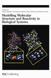 Kevin J. Naidoo, John Brady, Martin J. Field — Modelling Molecular Structure and Reactivity in Biological Systems (Special Publications)