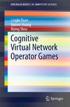 Duan L., Huang J., Shou B. — Cognitive Virtual Network Operator Games