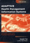Tan J. — Adaptive Health Management Information Systems