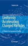 Lyle S. — Uniformly Accelerating Charged Particles: A Threat to the Equivalence Principle