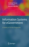 Gianluigi Viscusi, Massimo Mecella, Carlo Batini — Information Systems for eGovernment: A Quality-of-Service Perspective