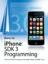 Maher Ali — iPhone SDK 3 Programming: Advanced Mobile Development for Apple iPhone and iPod touch (Wiley)