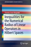 Dragomir S. — Inequalities for the Numerical Radius of Linear Operators in Hilbert Spaces