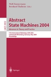 Zimmermann W. (ed.), Thalheim B. (ed.) — Abstract state machines 2004. Advances in theory and practice