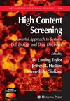 Lansing Taylor D. — High Content Screening. A Powerful Approach to Systems Cell Biology and Drug Discovery