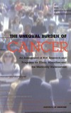 Haynes M.A. (ed.), Smedley B.D. (ed.) — The Unequal Burden of Cancer. An Assessment of NIH Research and Programs for Ethnic Minorities and the Medically Underserved