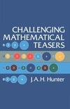 Hunter J.A.H. — Challenging Mathematical Teasers