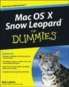 LeVitus B. — Mac OS X Snow Leopard For Dummies