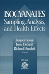 Lesage J., DeGraff I., Danchik R. — Isocyanates: Sampling, Analysis, and Health Effects