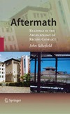 Schofield J. — Aftermath. Readings in the Archaeology of Recent Conflict