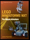 Kelly J. — LEGO MINDSTORMS NXT: The Mayan Adventure