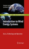 Wagner H.-J., Mathur J. — Introduction to Wind Energy Systems: Basics, Technology and Operation (Green Energy and Technology)