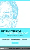 Schmidt L.A., Segalowitz S.J. — Developmental Psychophysiology: Theory, Systems, and Methods