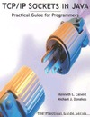 Calvert K.L., Donahoo M.J. — TCP-IP Sockets in Java. Practical Guide for Programmers