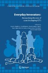 Haddon L., Mante E. — Everyday Innovators: Researching the Role of Users in Shaping ICTs