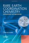 Huang C.-H. — Rare Earth Coordination Chemistry: Fundamentals and Applications