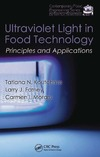 Koutchma T., Forney L.J., Moraru C.I. — Ultraviolet Light in Food Technology: Principles and Applications (Contemporary Food Engineering)