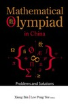 Xiong B., Peng Y.L. — Mathematical olympiad in China: Problems and solutions