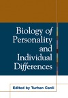Canli T. — Biology of Personality and Individual Differences