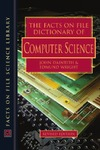 Daintith J., Wright E. — The Facts on File Dictionary of Computer Science