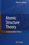 Johnson W. — Atomic Structure Theory - Lectures On Atomic Physics