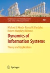 Hirsch M.J., Pardalos P., Murphey R. — Dynamics of Information Systems: Theory and Applications