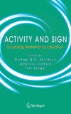 Hoffmann M., Lenhard J. — Activity and Sign: Grounding Mathematics Education