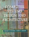 Heuring V.P. — Computer Systems Design and Architecture
