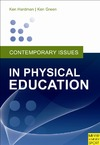 Hardman K., Green K. — Contemporary Issues in Physical Education : International Perspectives