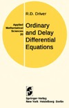 Driver R.D. — Ordinary and delay differential equations