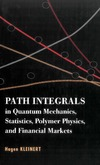 Kleinert H. — Path Integrals in Quantum Mechanics, Statistics, Polymer Physics, and Financial Markets