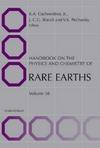 Gschneidner K.A. (ed.) — Handbook on the Physics and Chemistry of Rare Earths, Volume 38