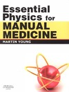 Young M. — Essential Physics for Manual Medicine
