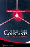 Fritzsch H. — The Fundamental Constants: A Mystery of Physics