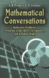 Dynkin E.B., Uspenskii V.A. — Mathematical Conversations: Multicolor Problems, Problems in the Theory of Numbers, and Random Walks
