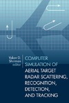 Shirman Y.D. — Computer Simulation of Aerial Target Radar Scattering, Recognition, Detection, & Tracking